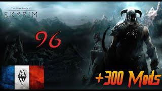 Skyrim +300 mods - FR #96 Mercer J'arrive !