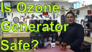FAQ:Is Ozone Generator  Safe? Or Rules of Proper Use....IMPORTANT!!!!