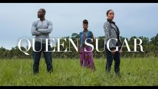 QUEEN SUGAR S2. EP. 1 REVIEW