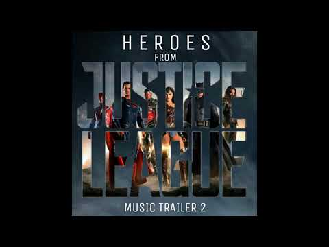 """Heroes - Gang Of Youths (From """"Justice Ligue"""" Trailer 2 Version)"""