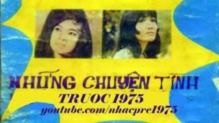 Album Chuyện Tình Không Dĩ Vãng (Pre 1975)