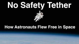 Jet Shoes, Zip Guns and Rocket Belts - How Astronauts Learned to Fly Around In Space.
