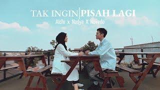 TAK INGIN PISAH LAGI   MARION JOLA X RIZKY FEBIAN ( COVER BY ALDHI , NADYA , NOVEDO ) | FULL VERSION