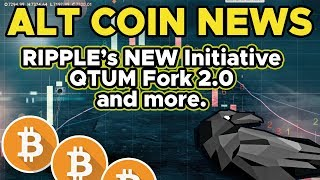 Ripple's new XRP Initiative - QTUM Fork 2.0 and more! 💪💯