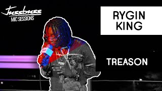 Rygin King | Treason | Jussbuss Mic Sessions | Season 1 | Episode 3