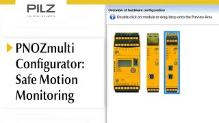 PNOZmulti Configurator – Safe monitoring for Motion Monitoring functions