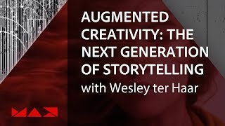 Augmented Creativity: The Future Of Digital Storytelling With Wesley Ter Haar | Adobe Creative Cloud