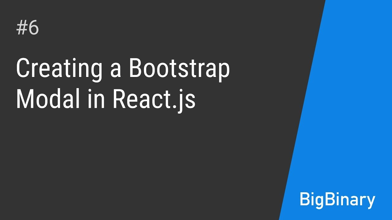 Creating a bootstrap modal in React js - Keep up with React