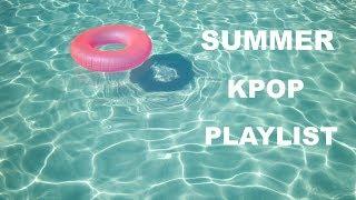 SUMMER KPOP PLAYLIST 2017 (part 2)