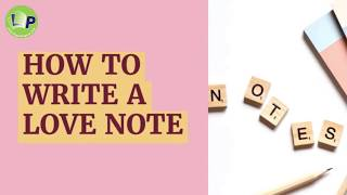 How To Write A Love Note