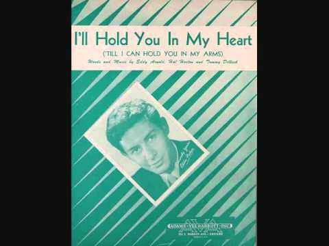Cover Versions Of I Ll Hold You In My Heart Till I Can Hold You In My Arms By Eddie Fisher Secondhandsongs