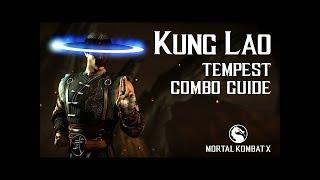 Combo guide Kung Lao Tempest (Кун лао буря, комбо урок)