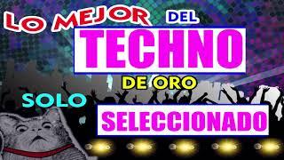 Lo Mejor Del Techno De Oro Vol1 Seleccion Dorada