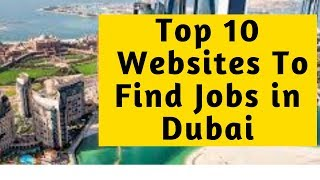 Top 10 Websites To Find Jobs In Dubia