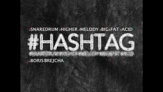 Hashtag - Boris Brejcha (Original Mix)