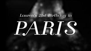 Lauren's 21st Birthday in Paris
