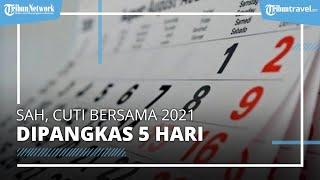 SAH, Cuti Bersama 2021 Dipangkas Pemerintah, Berikut Daftar Libur Nasional dan Cuti Bersama Terbaru