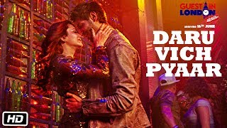 Daru Vich Pyaar Video Song | Guest iin London