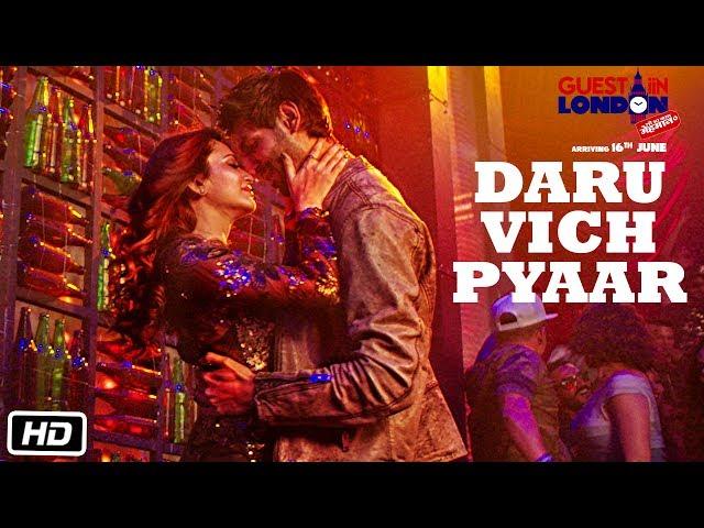 Daru Vich Pyaar Video Song HD   Guest iin London Movie Songs   Raghav, Kriti Kharbanda