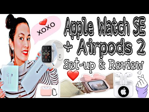 APPLE WATCH SE + AIRPODS 2 Set-Up & Review || Espanyolang Hilaw