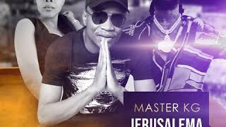 Jerusalem - Master Kg ft Burna Boy