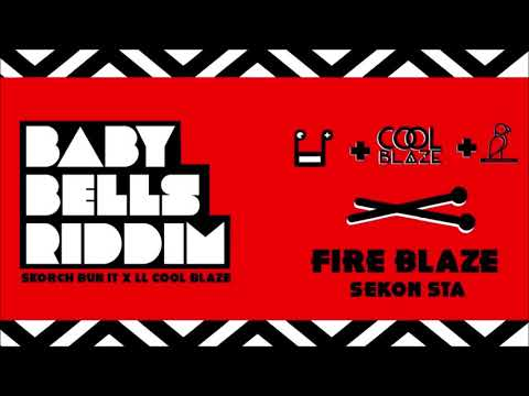 "Sekon Sta x Skorch Bun It x Coolblaze - Fire Blaze (Baby Bells Riddim) ""2020 Soca"""