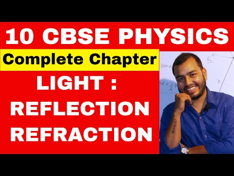 CBSE CLASS 10th: LIGHT Reflection And Refraction 01: Compilation Of All Of My Videos Mp3