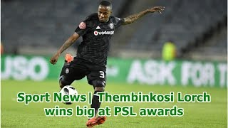 Sport News  Thembinkosi Lorch wins big at PSL awards