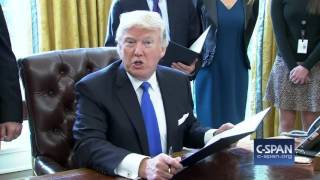 President Trumps signs executive actions on Keystone and Dakota Pipelines (C-SPAN)