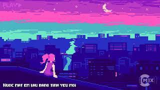 Nước Mắt Em Lau Bằng Tình Yêu Mới - Da LAB ft. Tóc Tiên (CM1X REMIX)