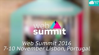 Web Summit 2016!
