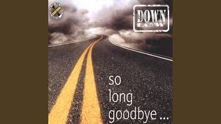 So Long Goodbye... (Maxi Version)