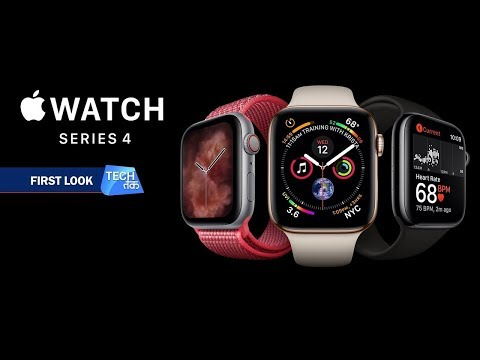 APPLE Watch Series 4 : First Look | Tech Tak India