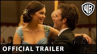 Me Before You – Official Trailer 2