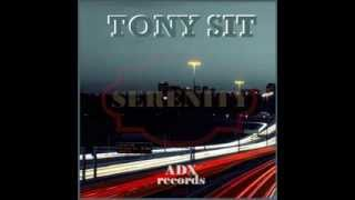 TONY SIT - RELEASE SERENITY [ADX Records]