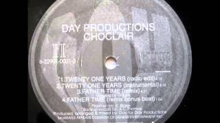 Choclair - Twenty One Years