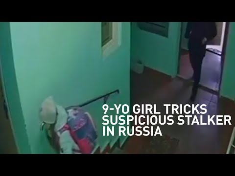 9-year-old girl tricks suspicious stalker in Russia