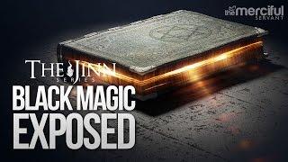 Black Magic Exposed #JinnSeries