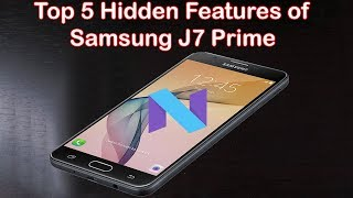 Samsunh J7 Prime hidden features after oreo update - Free