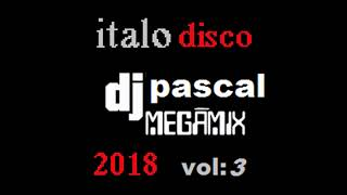 MEGAMIX ITALO DISCO 2018 VOL3