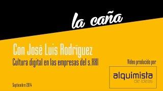 La Caña Albacete Innova con José Luis Rodríguez: Cultura Digital en las Empresas del Siglo XXI