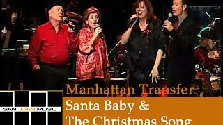 Manhattan Transfer Christmas - Santa Baby and The Christmas Song