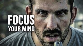 FOCUS YOUR MIND - Powerful Motivational Speech