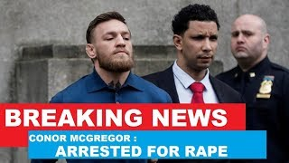 Conor Mcgregor Arrested For Sexual Assualt And Footage Of Him At A Crack House: Joe Rogan Reddit