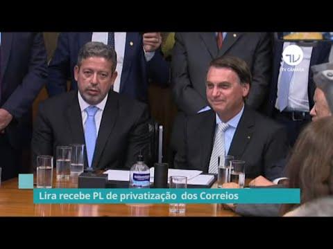 Lira recebe projeto de privatização dos Correios - 24/02/2021