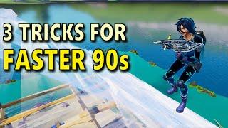 3 Tricks for Faster 90s in Fortnite