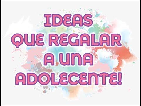 IDEAS PARA REGALAR A UNA ADOLESCENTE | IDEAS TO GIVE TO A TEENAGER!!