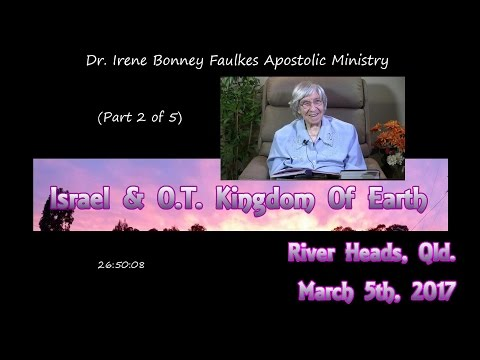 (Part 2 of 5) ISRAEL AND O. T. KINGDOM OF EARTH