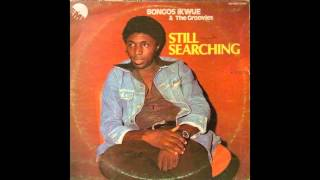Bongos Ikwue & The Groovies / Still Searching