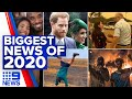 Biggest news stories of 2020, aside from COVID-19 | 9 News Australia